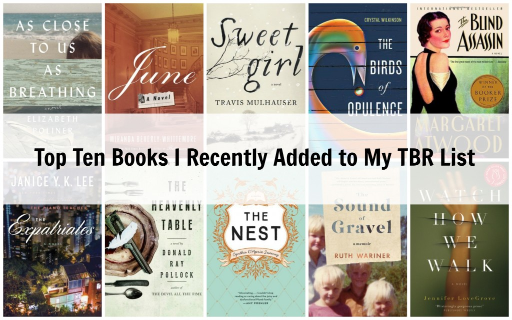 Top Ten Books I Recently Added to my TBR List