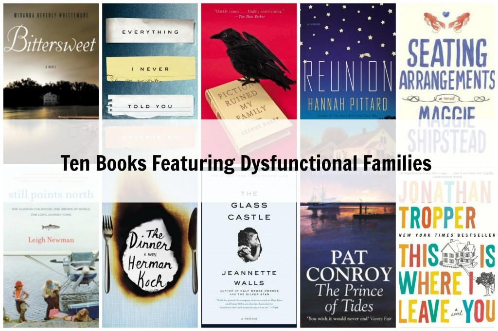 Ten Books Featuring Dysfunctional Families