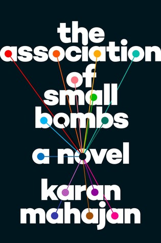Association of Small Bombs, Karan Mahajan