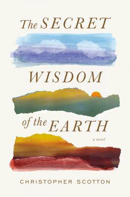 Secret Wisdom of the Earth, Christopher Scotton