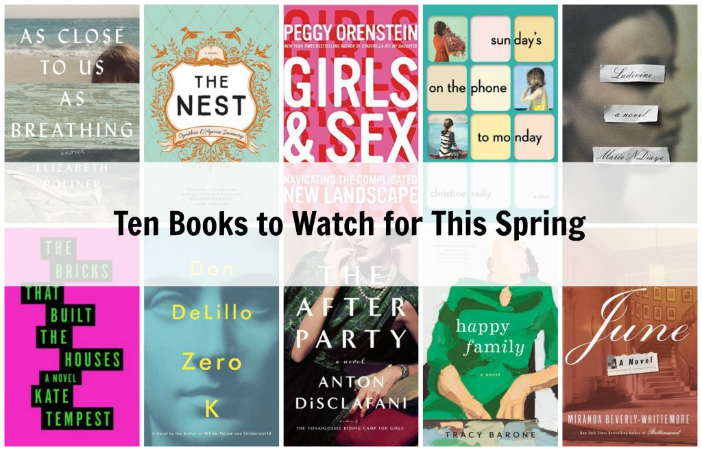 Ten Books to Watch for this spring 2016
