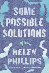 Some Possible Solutions, Helen Phillips