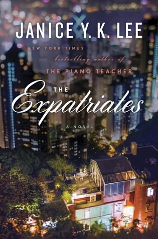 The Expatriates, Janice Y.K. Lee