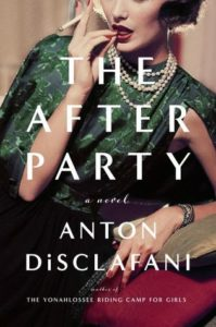 The After Party, Anton DiSclafani