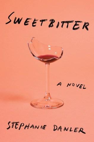 Sweetbitter, Stephanie Danler