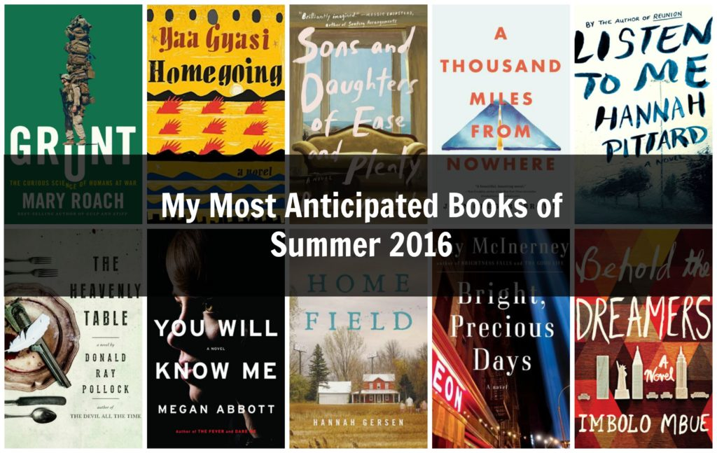 My Most Anticipated Books of Summer 2016