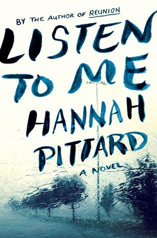 Listen to Me, Hannah Pittard