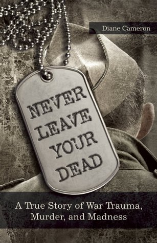 Never Leave Your Dead, Diane Cameron