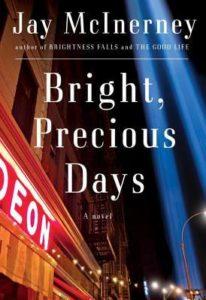 Bright Precious Days, Jay McInerney