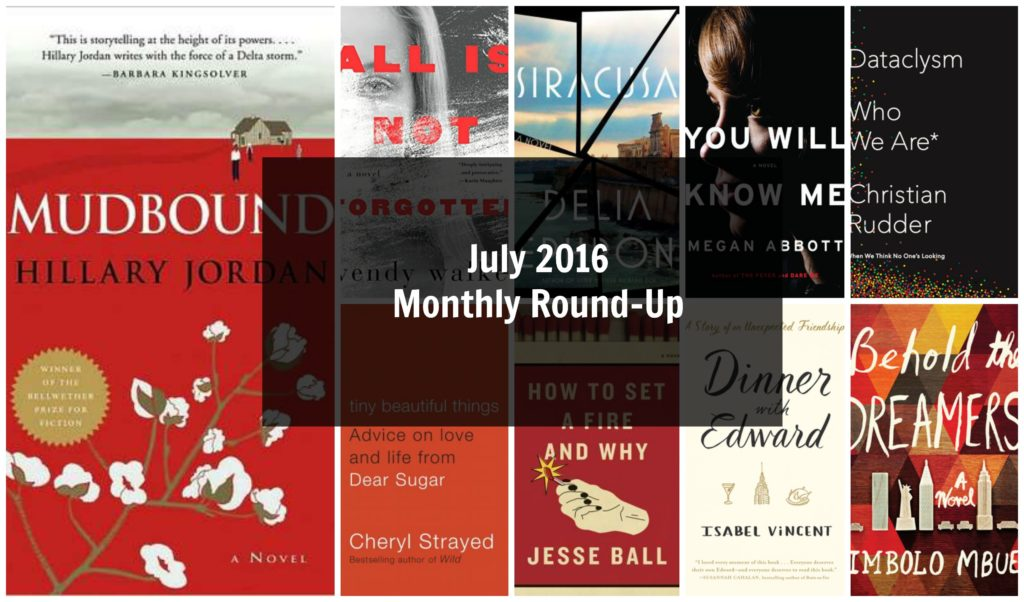July 2016 Monthly Round-Up