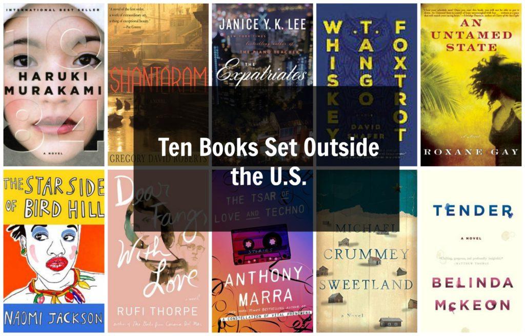 Ten Books Set Outside the U.S.