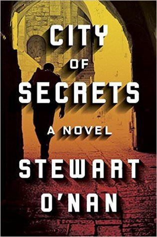 City of Secrets, Stewart O'Nan