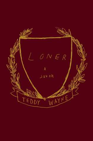 Loner, Teddy Wayne