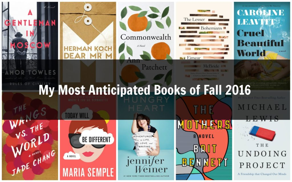 My Most Anticipated Books of Fall 2016