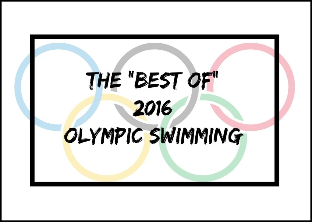 Best of 2016 Olympic Swimming