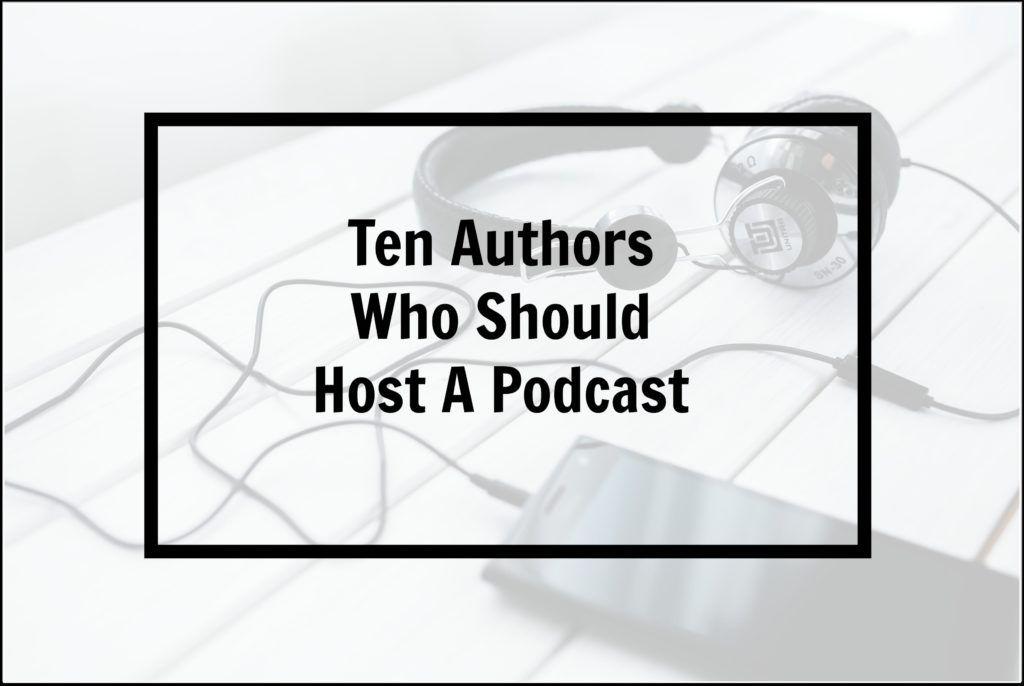 authors who should host a podcast