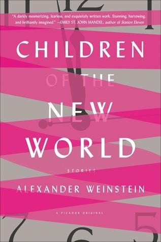 Children of the New World, Alexander Weinstein