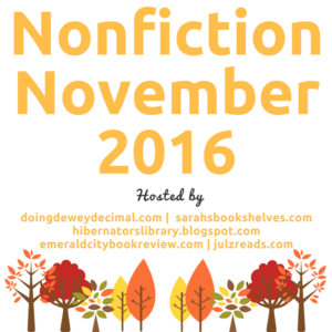 Nonfiction November 2016