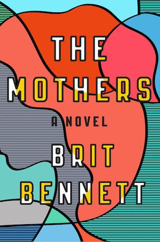 The Mothers, Brit Bennett