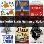 Ten Terrible Family Members of Fiction