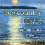 A Lowcountry Heart, Pat Conroy