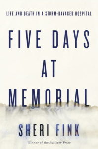 Five Days at Memorial, Sheri Fink