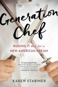 Generation Chef, Karen Stabiner