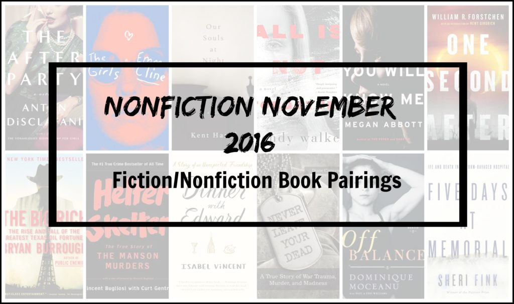 Nonfiction November 2016 Fiction Nonfiction Book Pairings