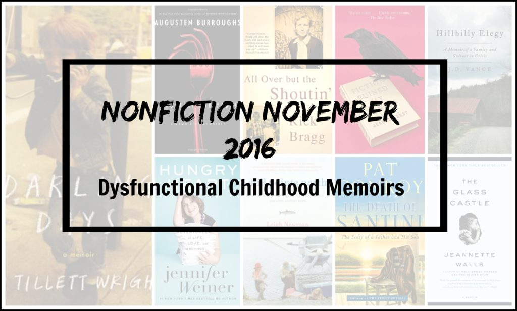 Dysfunctional Childhood Memoirs