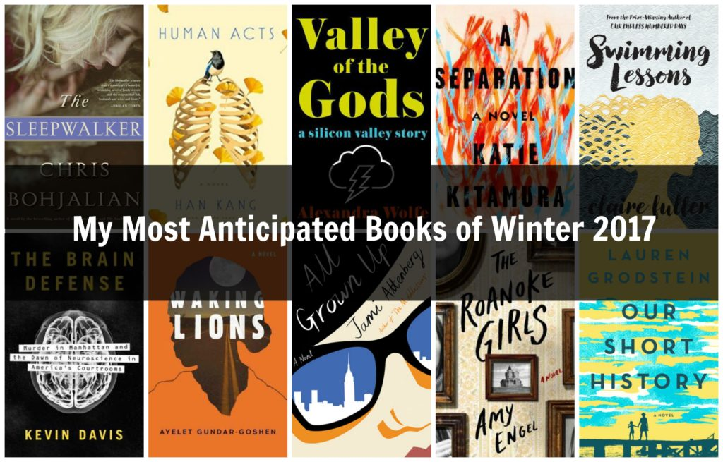 My Most Anticipated Books of Winter 2017
