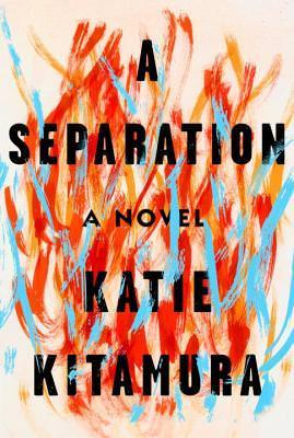 A Separation, Katie Mitamura