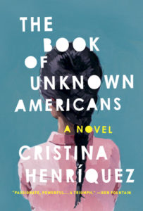 Book of Unknown Americans, Cristina Henriquez