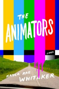 The Animators, Kayla Rae Whitaker