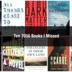 Top 10 2016 Books I Missed