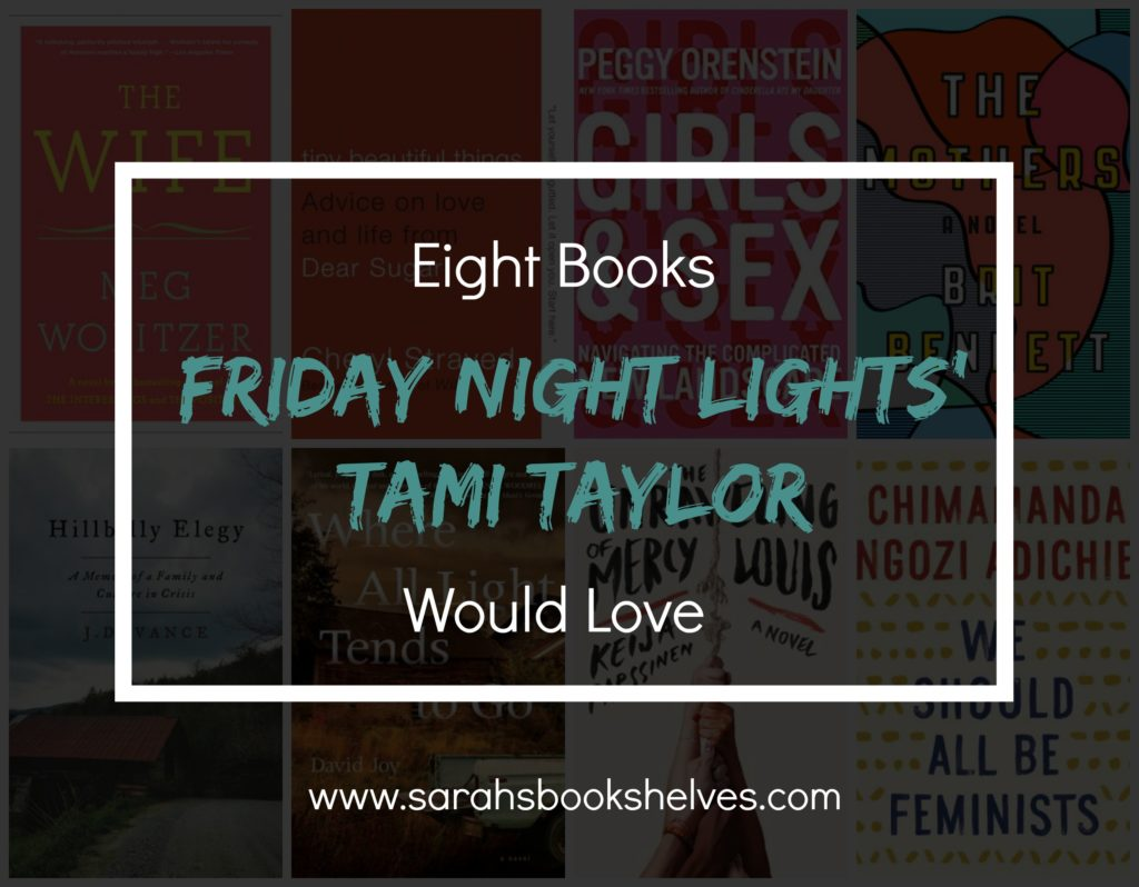 Books Friday Night Lights Tami Taylor Would Love