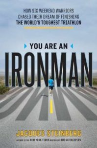 You Are An Ironman, Jacques Steinberg