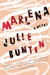Marlena, Julie Buntin