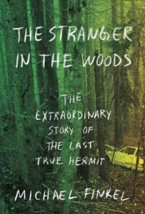 The Stranger in the Woods, David Finkel