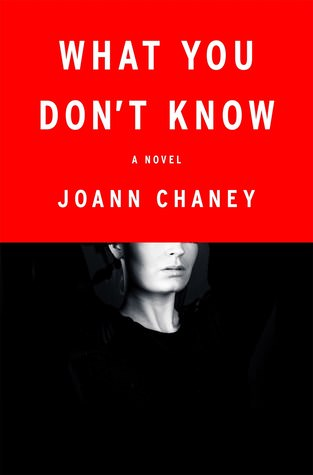 What You Don't Know, Joann Chaney