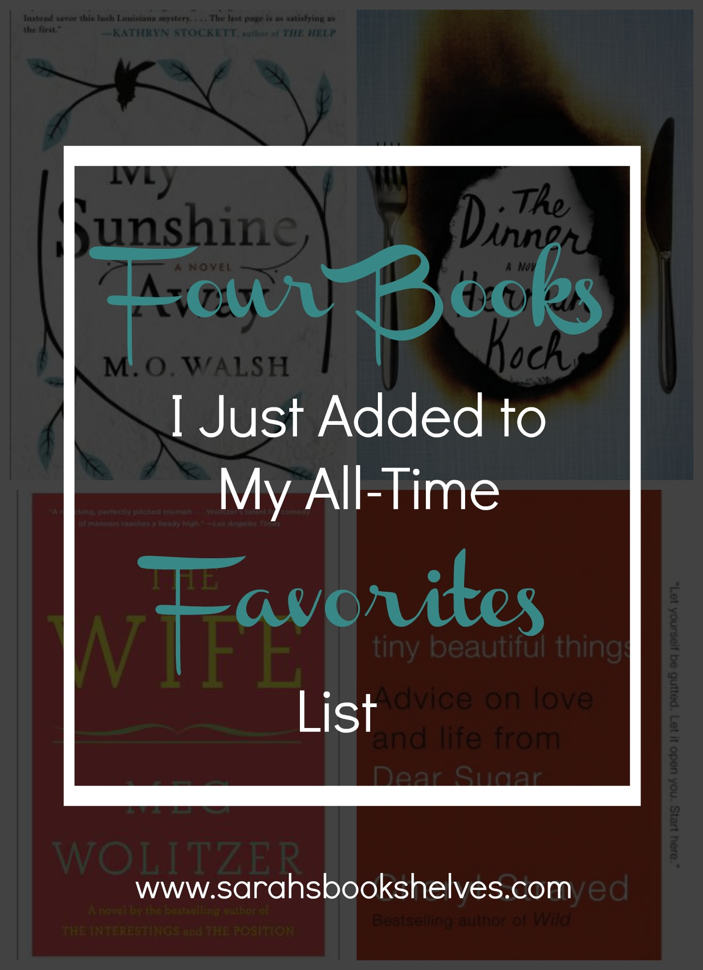 Four Books I Just Added to My All-Time Favorites List