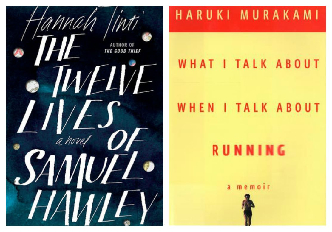 The Twelve Lives of Samuel Hawley, What I Talk About When I Talk About Running
