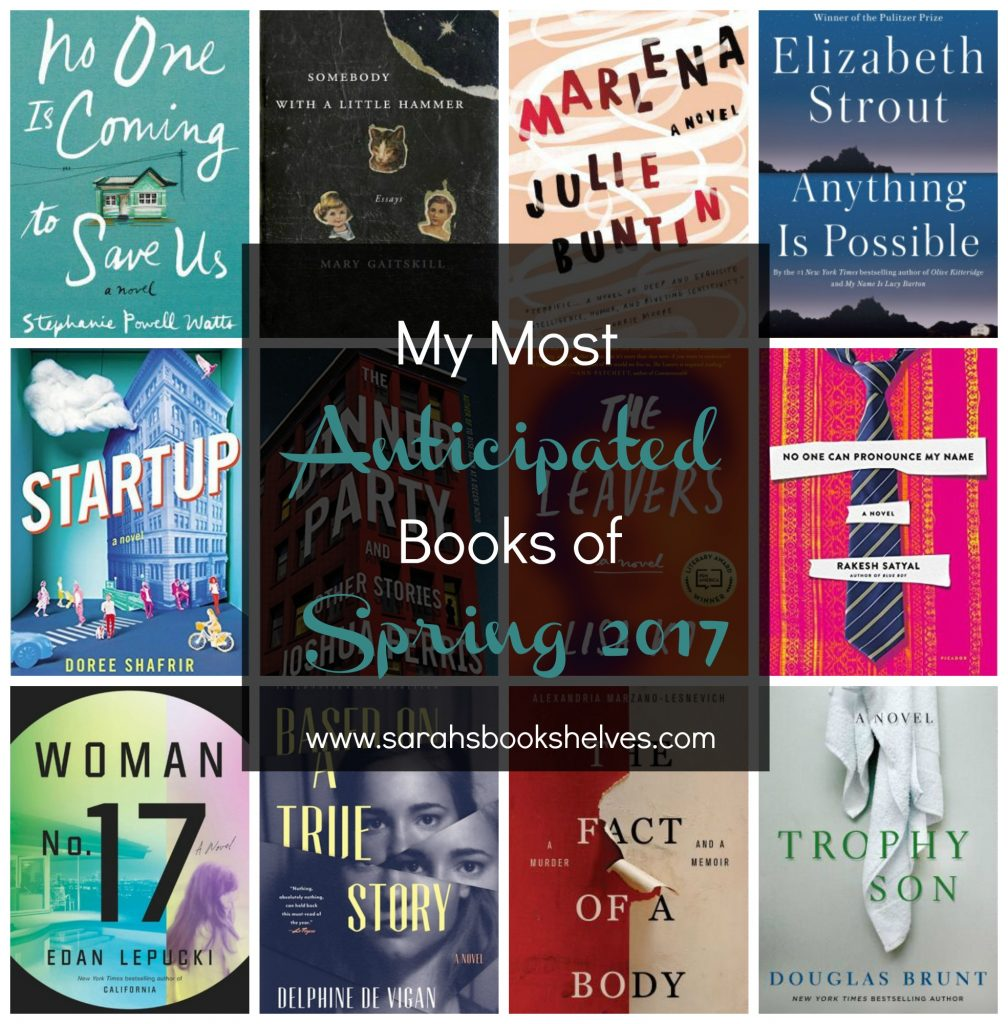 Most Anticipated Books Spring 2017