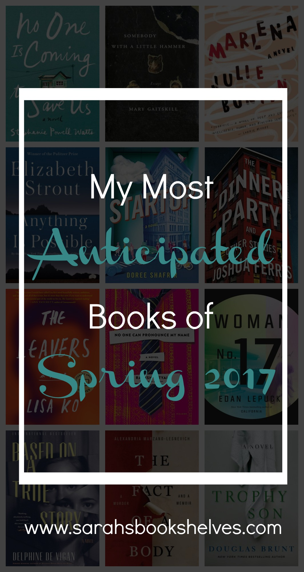 My Most Anticipated Books of Spring 2017!