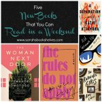 New Books You Can Read in a Weekend