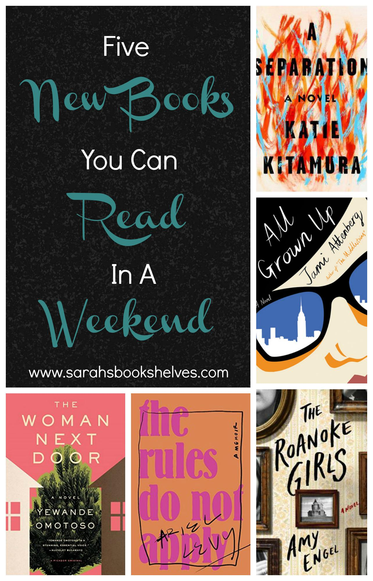 Are you planning to have a weekend of relaxing with a book? Here are 5 new books you can read in a weekend!