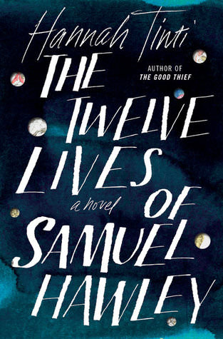 Twelve Lives of Samuel Hawley