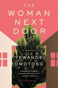 Woman Next Door by Yewande Omotoso