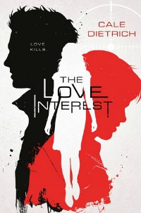 Love Interest by Cale Dietrich