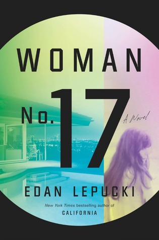 Woman No 17 by Edan Lepucki