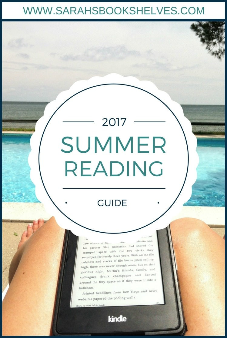 My 2017 Summer Reading Guide contains books that are engrossing, but don't take a ton of concentration to read. I've got you covered for fun, fast-paced, substantive, & different books.